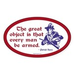 Patrick Henry - Every Man Armed Oval Sticker