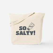 So Salty Tote Bag