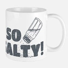 So Salty Mugs