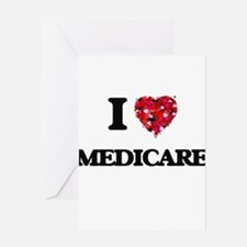 I Love Medicare Greeting Cards