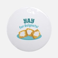 For Beignets! Ornament (Round)