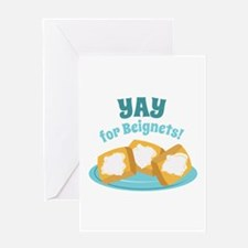 For Beignets! Greeting Cards