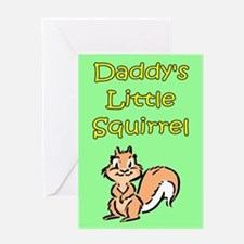 DADDY'S LITTLE SQUIRREL Greeting Card