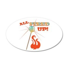 All Fired Up Wall Decal