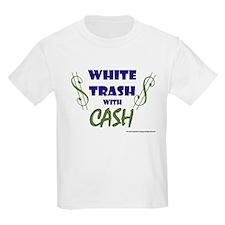 White Trash With Cash Kids T-Shirt