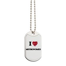I Love Metronomes Dog Tags