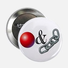 "The Old Ball and Chain 2.25"" Button"