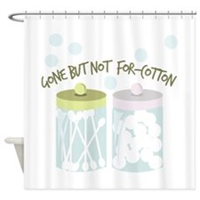 Not For-Cotton Shower Curtain