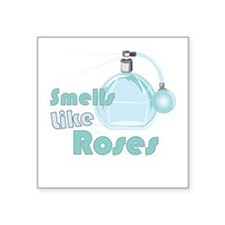 Smell Like Roses Sticker