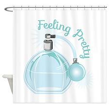 Feeling Pretty Shower Curtain