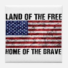 Land Of The Free,Home Of The Brave Tile Coaster