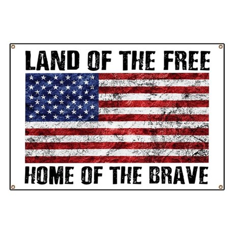 Land of the free home of the brave banner by wickeddesigns4