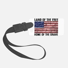 Land Of The Free,Home Of The Brave Luggage Tag