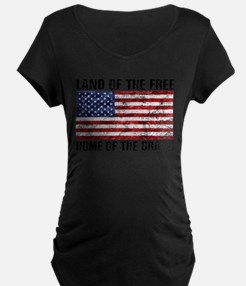 Land Of The Free,Home Of The Brave Maternity T-Shi