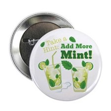 "Add More Mint! 2.25"" Button (10 pack)"