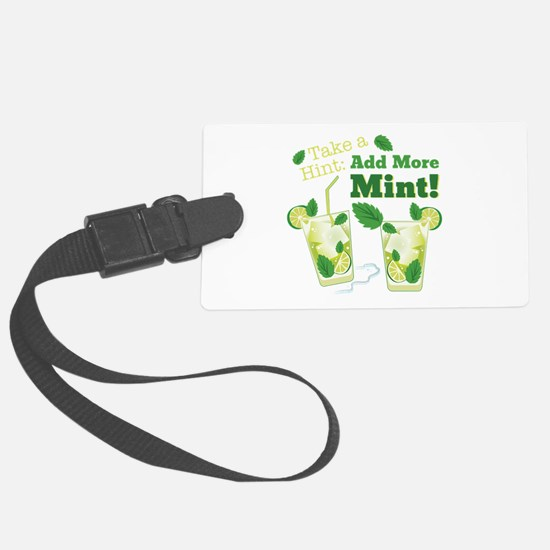 Add More Mint! Luggage Tag