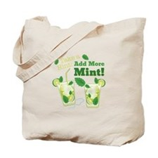 Add More Mint! Tote Bag