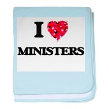 I Love Ministers baby blanket