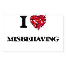 I Love Misbehaving Decal
