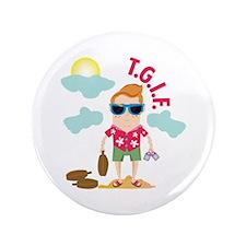 TGIF Button