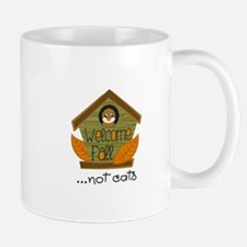 WELCOME FALL NOT CATS Mugs