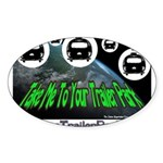 Alien Take Me To Your Trailer Oval Sticker