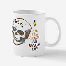 Crazy Skull with Warning to Back Up Mug