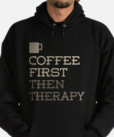 Coffee Then Therapy Hoodie (dark)