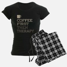 Coffee Then Therapy Pajamas