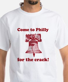 Come to Philly for the crack Shirt