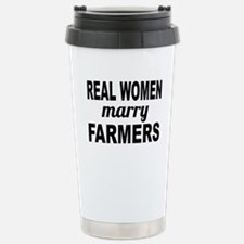 Real Women Marry Farmers Travel Mug