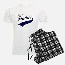 I'm the daddy Pajamas