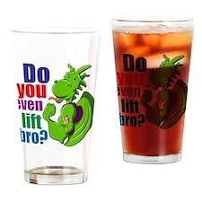 Dragon. Do you even lift bro? Drinking Glass