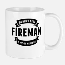 Worlds Best And Most Humble Fireman Mugs