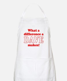 What a difference a Dave makes Apron