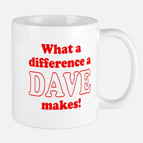 What a difference a Dave makes Mug