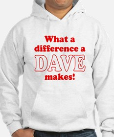 What a difference a Dave makes Hoodie