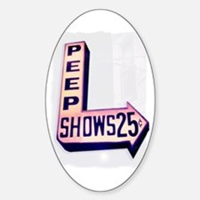 Peep Shows 25cents Oval Decal