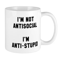 Not anti-social just anti stupid Mug