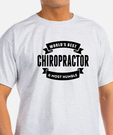 Worlds Best And Most Humble Chiropractor T-Shirt