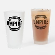 Worlds Best And Most Humble Umpire Drinking Glass