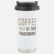 Coffee Then Trademarks Stainless Steel Travel Mug