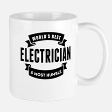 Worlds Best And Most Humble Electrician Mugs