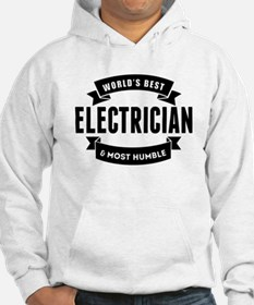 Worlds Best And Most Humble Electrician Hoodie