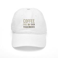 Coffee Then Trademarks Baseball Cap