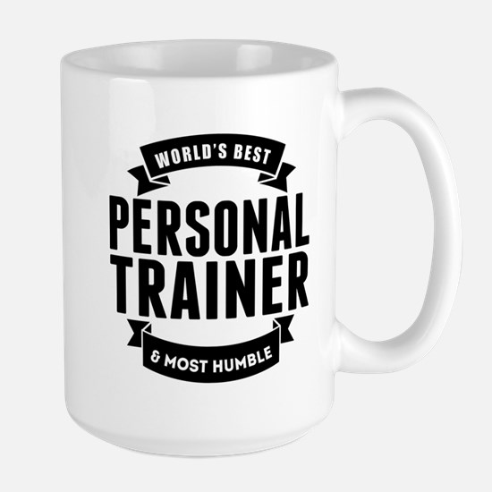 Worlds Best And Most Humble Personal Trainer Mugs