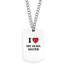 I Love My Alma Mater Dog Tags