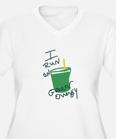 I run on Green Energy Plus Size T-Shirt