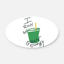 I run on Green Energy Oval Car Magnet