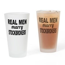 Real Men Marry Stockbrokers Drinking Glass
